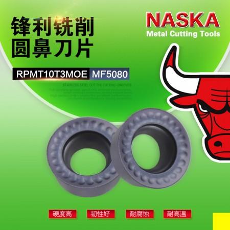 NASKA纳斯卡RPMT10T3MOE MF5080超硬加厚R5圆鼻数控铣刀片