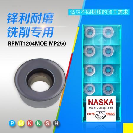 NASKA纳斯卡RPMT1204MOE MP250数控R6圆鼻数控开粗铣刀片刀具
